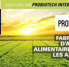 Probiotech, spécialisée en nutrition animale, naturellement!
