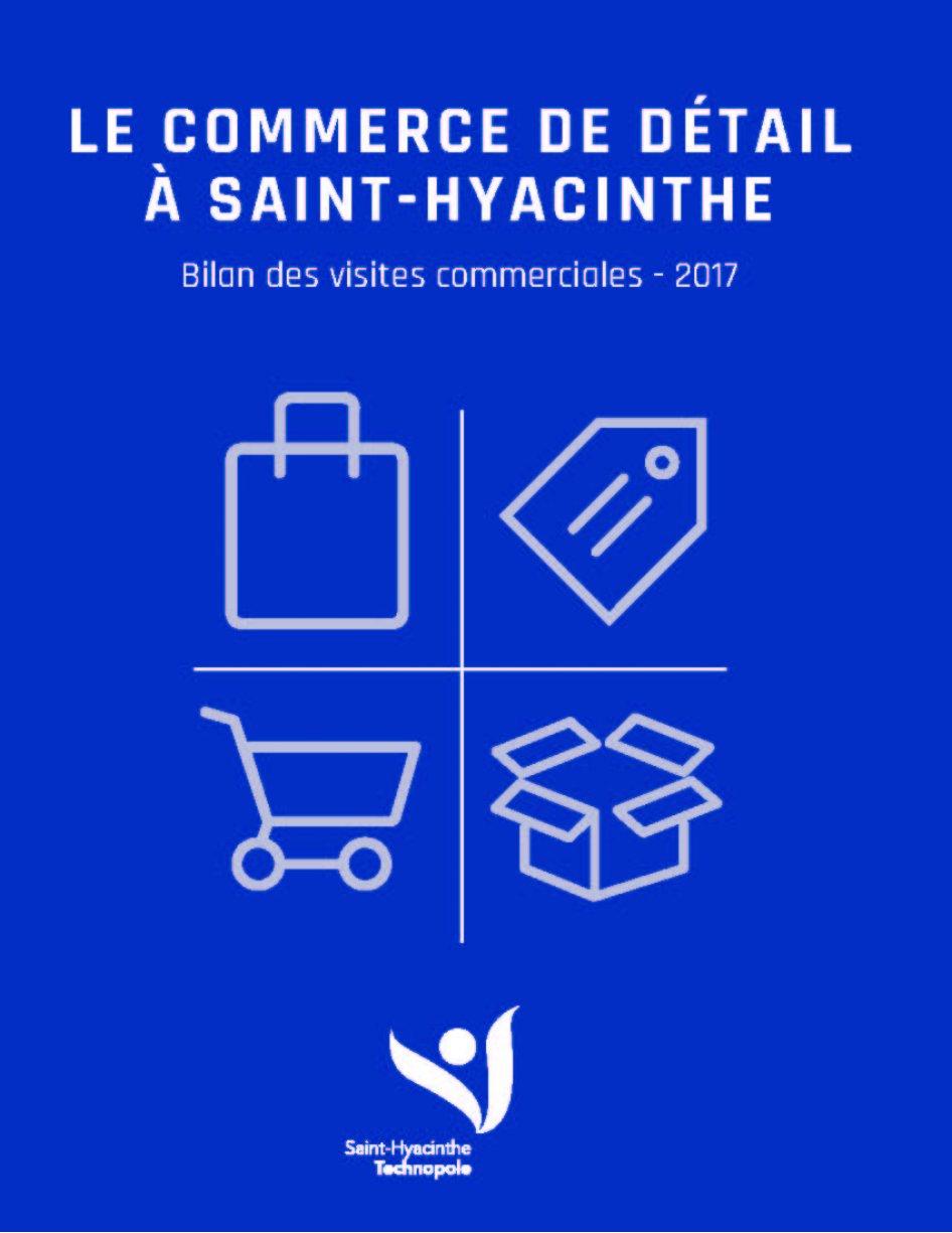 Le commerce de détail à Saint-Hyacinthe – Bilan des visites commerciales 2017