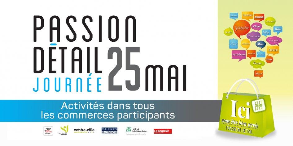 25 mai : Journée Passion Détail à Saint-Hyacinthe